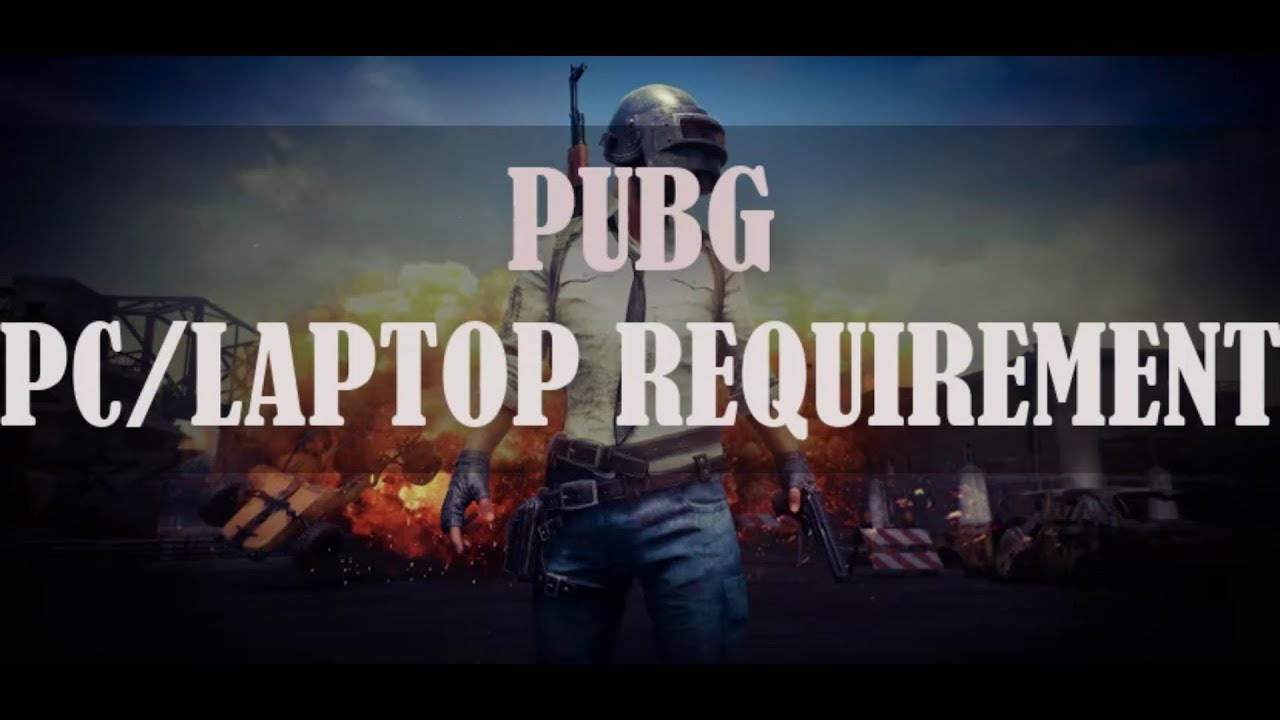 PUBG PC requirement