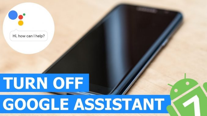 turn off Google assistant in Android